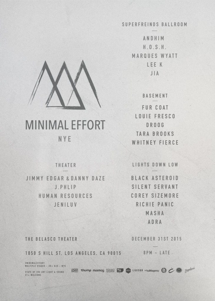Minimal Effort NYE Line-up
